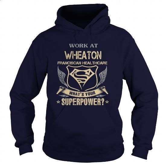 Wheaton Franciscan Healthcare - #polo t shirts #army t shirts. I WANT THIS => https://www.sunfrog.com/LifeStyle/Wheaton-Franciscan-Healthcare-93374418-Navy-Blue-Hoodie.html?60505
