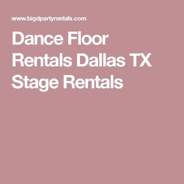 25 Best Ideas About Dance Floor Rental On Pinterest
