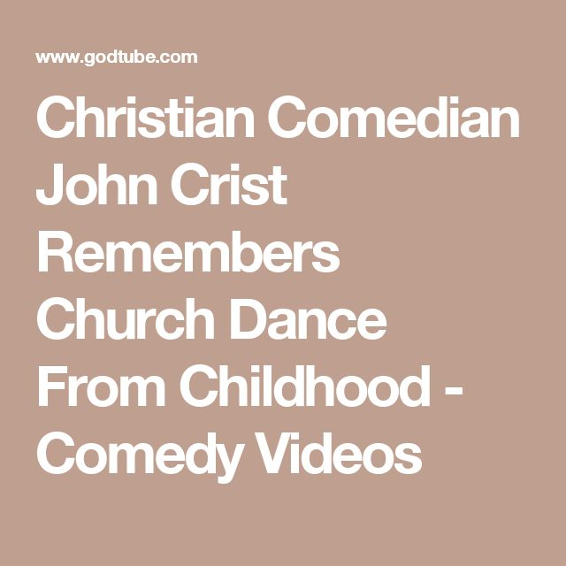 Christian Comedian John Crist Remembers Church Dance From Childhood - Comedy Videos