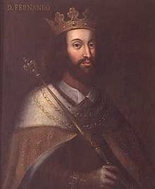 Fernando I (1345 - 1383). Son of Pedro I and Constance of Castile. He married Leonor Telles de Menezes and had one daughter.