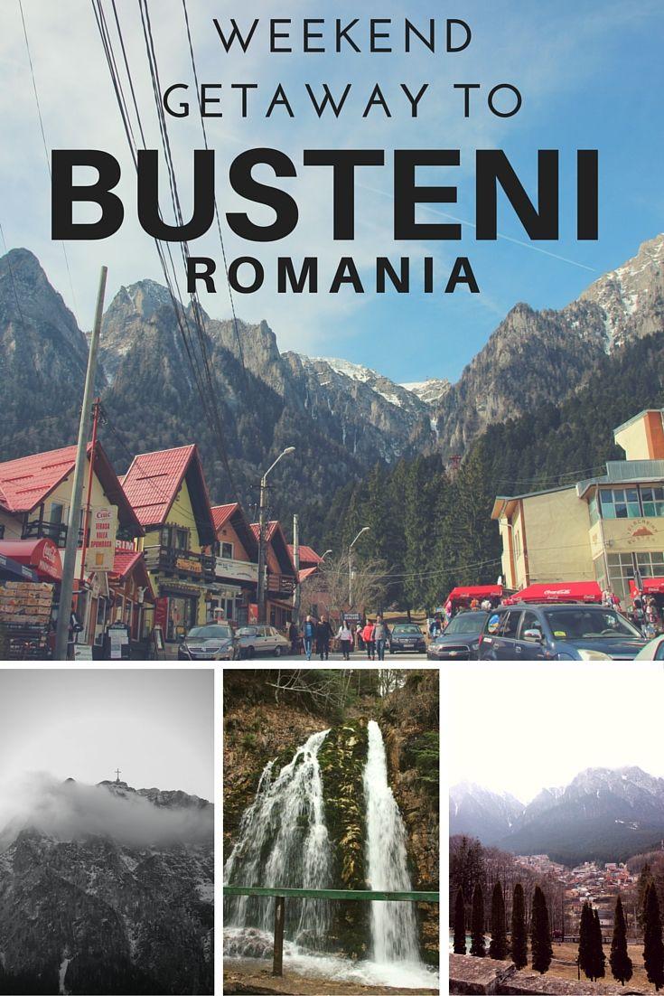 Weekend Getaway to Busteni, Romania