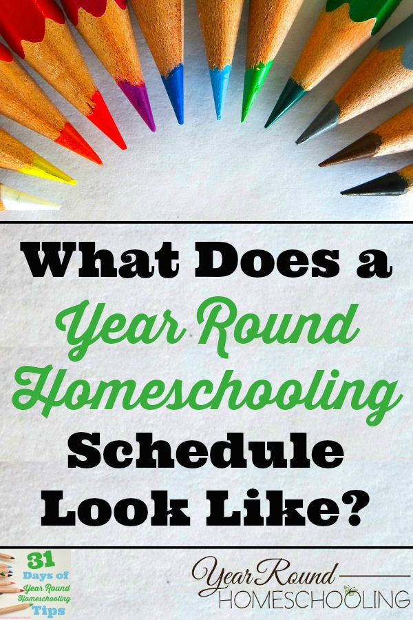 What Does a Year Round Homeschooling Schedule Look Like? - http://www.yearroundhomeschooling.com/what-does-a-year-round-homeschooling-schedule-look-like/