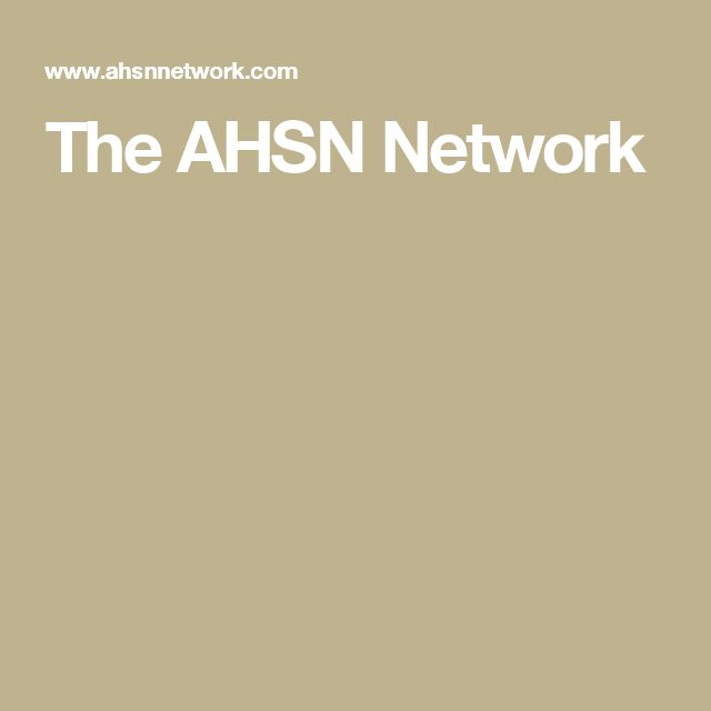 The AHSN Network