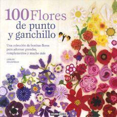 7 Libros para aprender a hacer ganchillo, desde el clásico Granny Squares a monstruos y zombis: 100 Flores de Punto y ganchillo