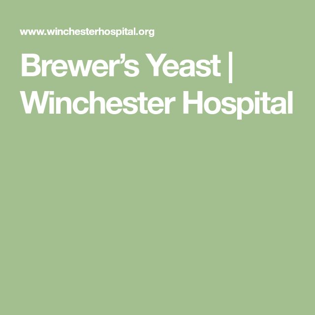 Brewer's Yeast | Winchester Hospital