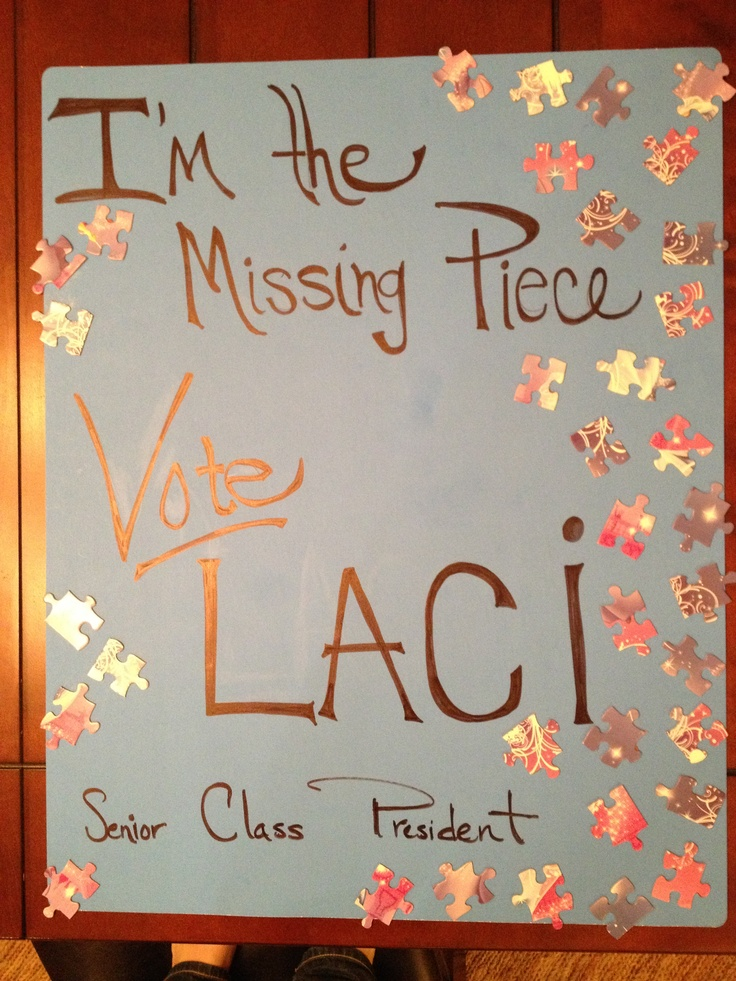 "My Senior Class President Election poster. ""I'm the ..."