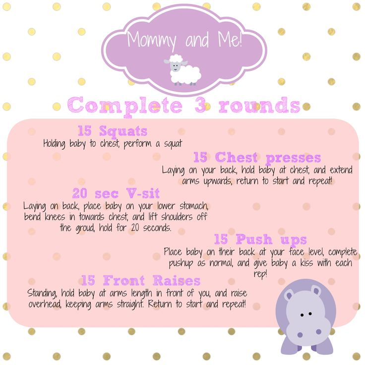 For all of the new Moms out there! Here is a quick workout that you and baby can do together!