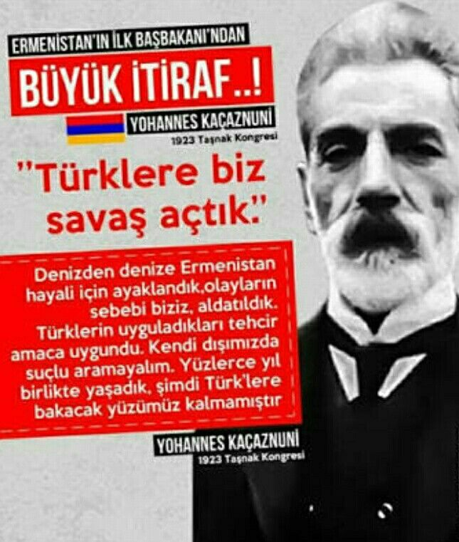 """First Prime Minister of Armenia-Yohannes Kaçaznuni:""""We are the guilty!We have no face to look Turk's eyes!""""/1923 Taşnak Congress"""