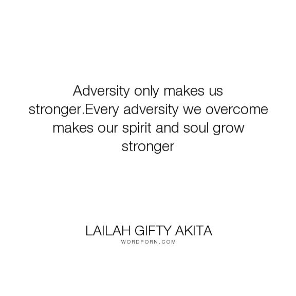Challenges Make Us Strong: The 25+ Best Adversity Quotes Ideas On Pinterest