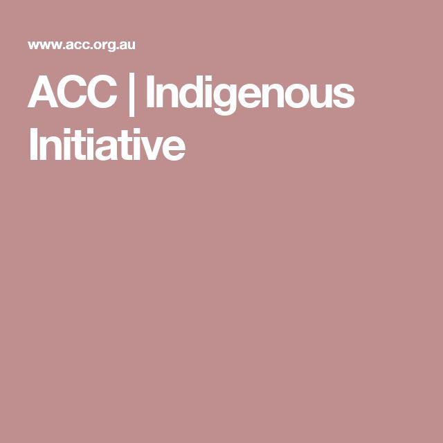 ACC  | Indigenous Initiative