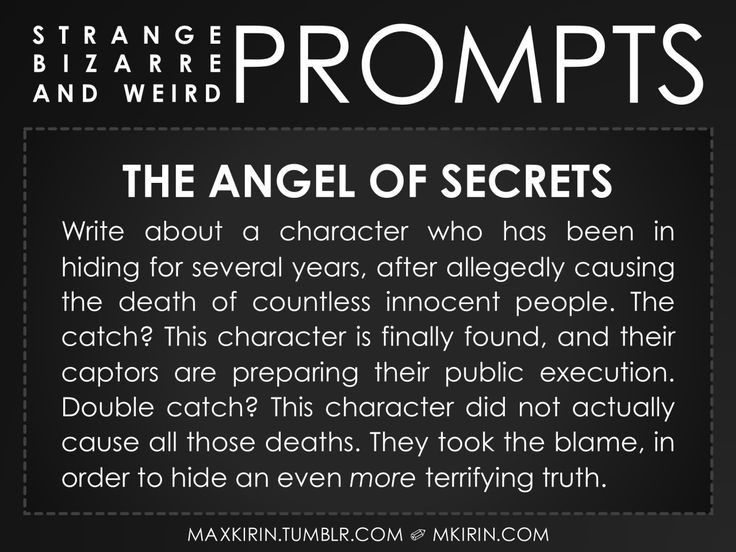 "✐ Daily Weird Prompt ✐ ""The Angel of Secrets Write about a character who has been in hiding for several years, after allegedly causing the death of countless innocent people. The catch? This character is finally found, and their captors are preparing..."