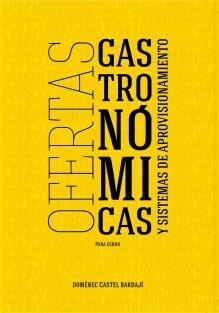 Ofertas Gastronómicas y Sistemas de Aprovisionamiento EN CASTELLANO