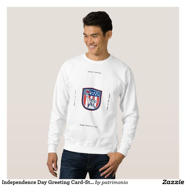 "Independence Day Greeting Card-Statue of Liberty H Sweatshirt. Sweatshirt for men featuring an illustration of the Statue of Liberty holding up a flaming torch with the American flag stars and stripes in the background set inside a shield done in retro style with the words ""United Forever, Home of the Brave, Happy Fourth of July, Land of the Free"" #IndependenceDay #4thofJuly #totebag"