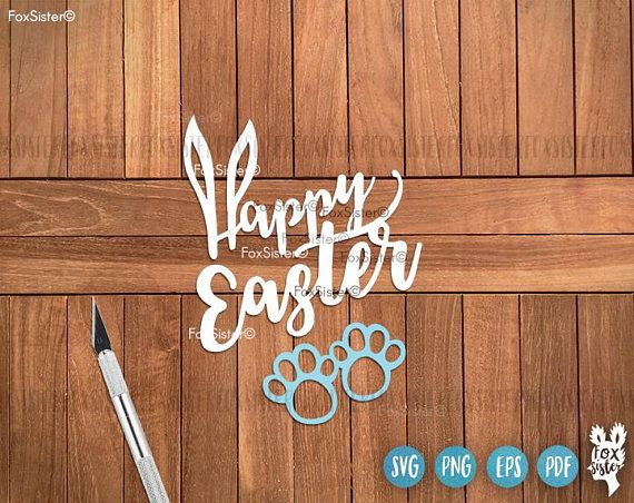 Happy Easter Svg, Words Svg, Easter Cut File, Rabbit Svg   Funny Cut File   Family   FoxSister   Cricut, Silhouette cut file   Home Decor For personal and commercial use. -------------------------------------------------------------------------------------------------- • 8 Easter Eggs
