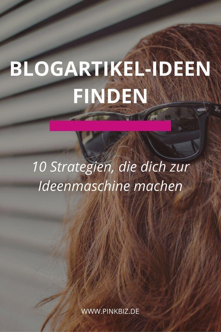 Ideen für deine Blogartikel finden ist easypeasy mit den folgenden 10 Strategien. Finde heraus, mit welchen Tricks du zur Ideenmaschine wirst.    Bloggen • Kreativität • Blog Ideen • Blogpost Ideen
