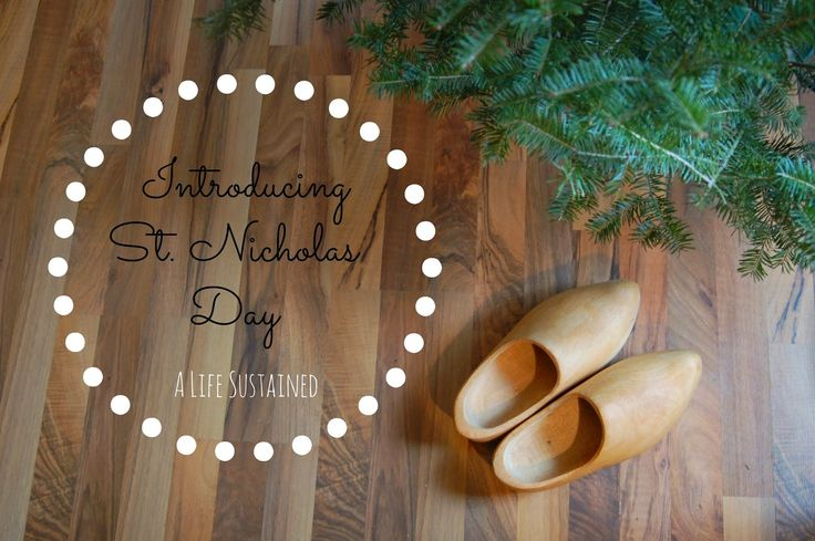 Introducing St. Nicholas Day :: Waldorf Celebrations and Festivals :: Winter Holidays with Preschoolers and Toddlers :: Saint Nicholas Ideas :: From A Life Sustained