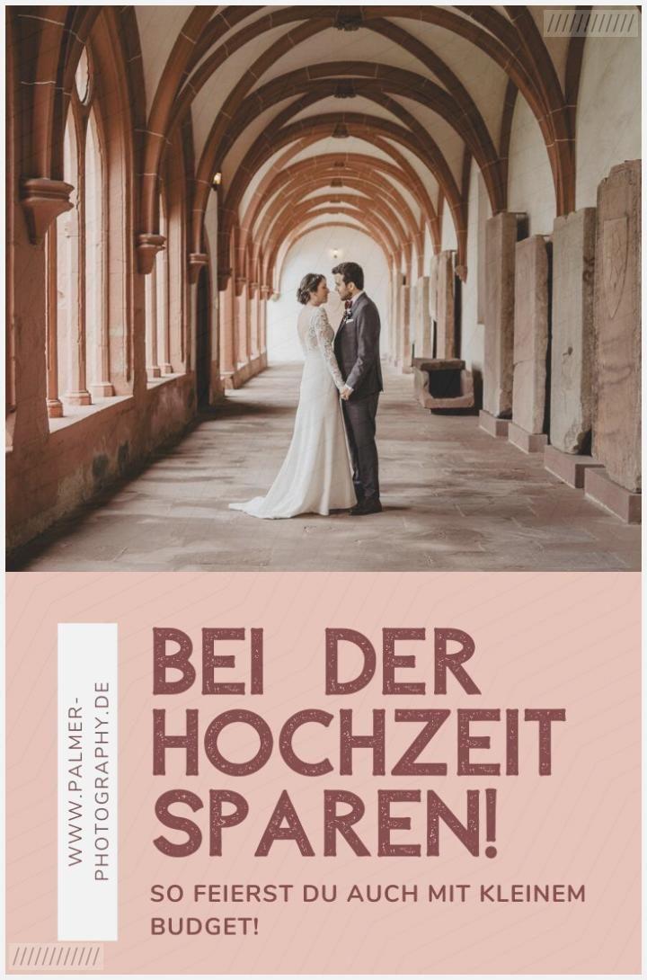 Bei Der Hochzeit Sparen So Feierst Du Auch Mit Kleinem Budget Hochzeit Mit Wenig Budget Hochzeitstipps Hochzeit
