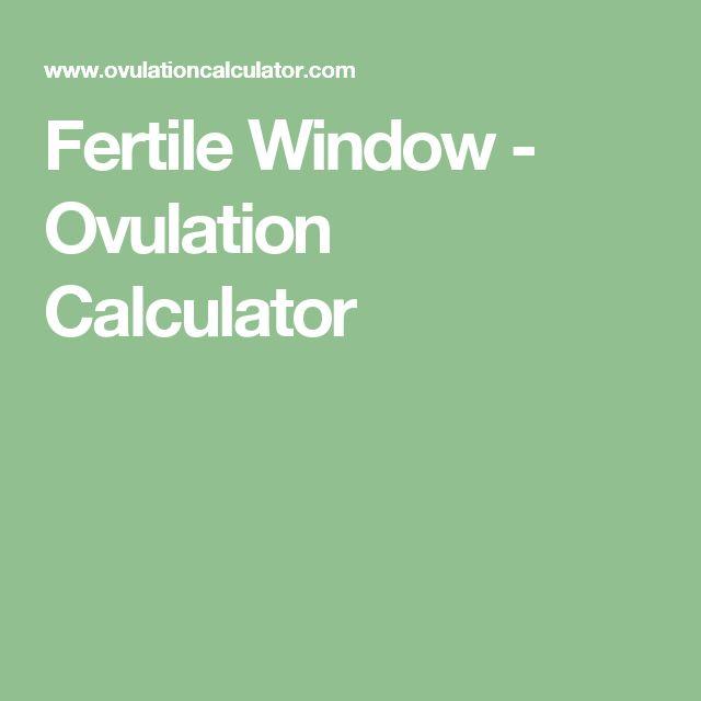 Fertile Window - Ovulation Calculator
