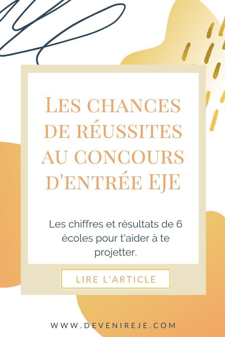 Chances De Reussir Le Concours Eje Educatrice De Jeunes Enfants Orientation Scolaire Exemple Lettre Motivation