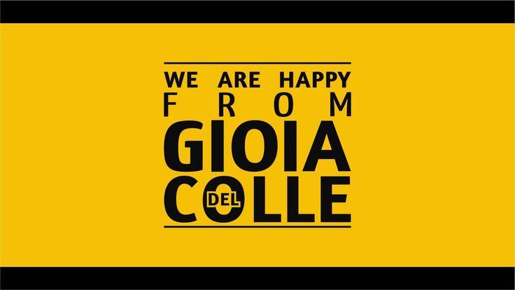 We are Happy from GIOIA DEL COLLE - Pharrell Williams #HAPPYGIOIA