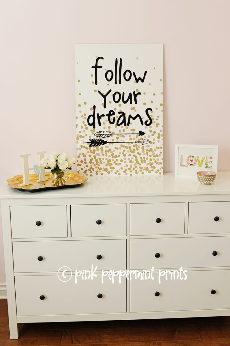 Adorable follow your dreams sign made from