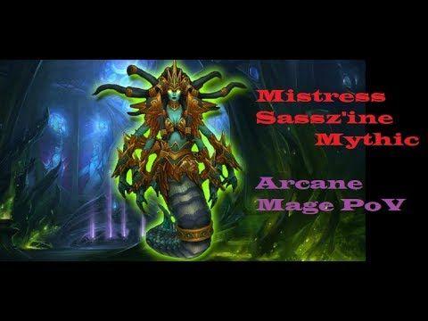 Mistress Sassz'ine Mythic! - Arcane Mage PoV #worldofwarcraft #blizzard #Hearthstone #wow #Warcraft #BlizzardCS #gaming