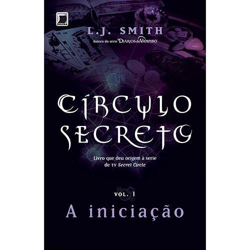 Livro - A Iniciação - Coleção Círculo Secreto - Vol. 1
