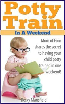 Vickie's Kitchen and Garden: Book Review: Potty Train in a Weekend by Becky…
