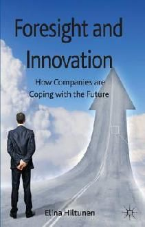 My book about Foresight and Innovation