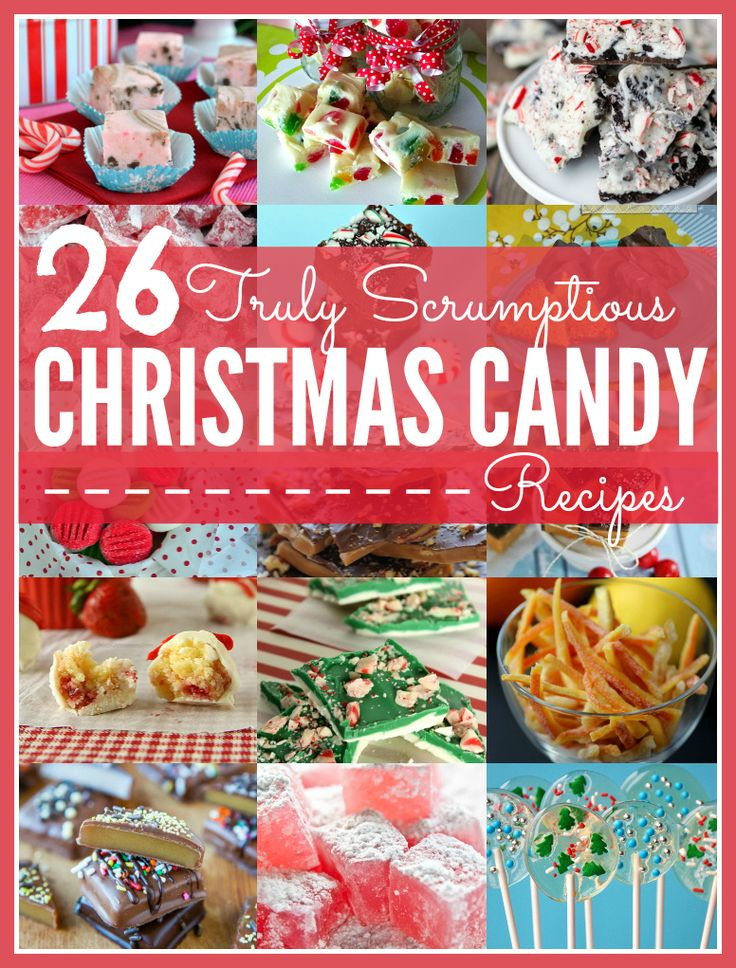 26 truly scrumptious Christmas candy recipes ... everything from fudge, toffee and truffles to bark, candied peel, lollies and turkish delight ...