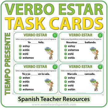 SpanishTask Cards -Verbo Estar - Present Tense32 multiple choice task cards to reinforce the correct conjugation of the verb ESTAR (one of the forms of To Be in Spanish)in the Present Tense.Students need to complete the blank space using the correct conjugation of the verb ESTAR.