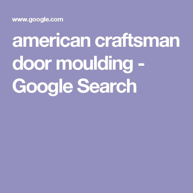 american craftsman door moulding - Google Search