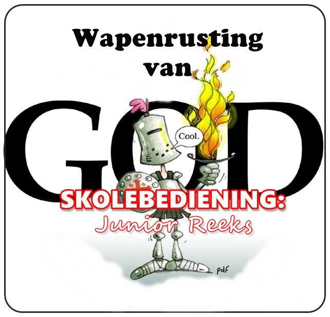 Junior lesse: Wapenrusting van God - Bybel lesse en Hulpbronne gratis beskikbaar by - https://algoagemeenskapskerk.wordpress.com/