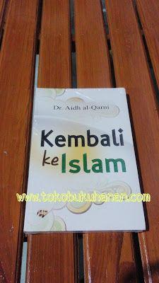 Dr. Aidh Al Qarni adalah ulama besar, sekaligus penulis yang sangat produktif. Tulisan-tulisannya juga sangat berkualitas. Dan bahkan salah satu buku buah karyanya menjadi salah satu buku paling diminati di dunia. Tercatat kurang lebih satu juga eksemplar sudah terdistribusi.   Kini buku beliau yang bertajuk 'Kembali ke Islam' hadir menjadi salah satu referensi dalam menghadapi permasalahan hidup.  Harga 85000 Diskon 15% jadi 72250  www.tokobukuhanan.com