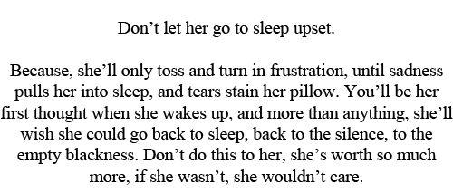 Don't Ever Let A Girl Go To Sleep Upset