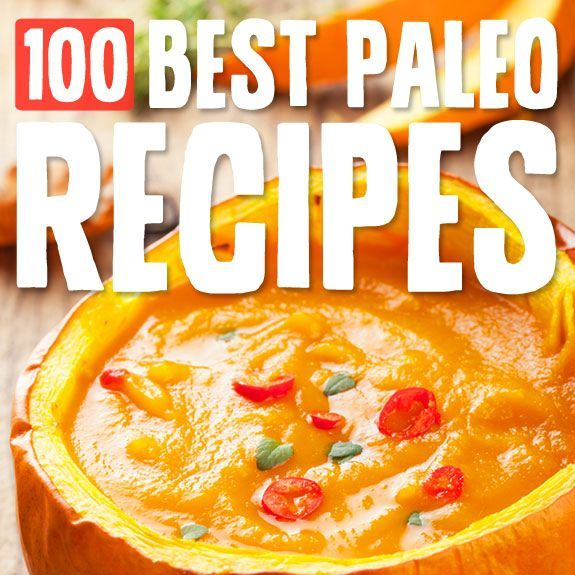 100 Best Paleo Diet Recipes- the best list of Paleo recipes out there. Organized by meal and category. Love it! ___ More Recipes? Visit our site now!