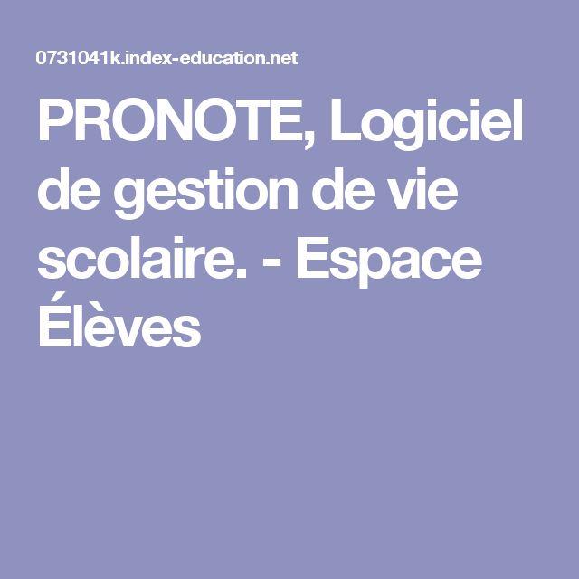 PRONOTE, Logiciel de gestion de vie scolaire. - Espace Élèves