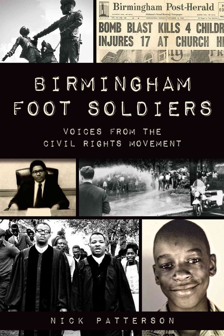 Birmingham Foot Soldiers: Voices from the Civil Rights Movement (Paperback)