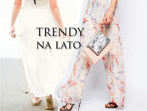 3 trendy na lato dla kobiet po trzydziestce i nie tylko!
