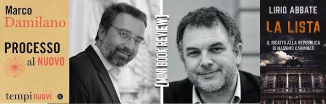 """[Libri] """"La lista"""" di Lirio Abbate e """"Processo al nuovo"""" di Marco Damilano, recensioni di Beatrice Rurini"""