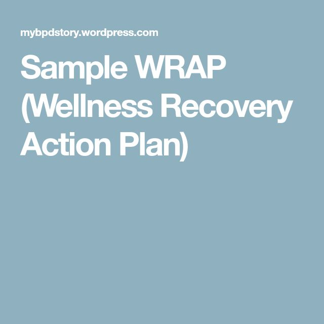 Best  Wellness Recovery Action Plan Ideas On   Mental