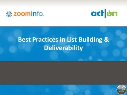Best Practises in List Building and Deliverability by Act-On Software, via Slideshare