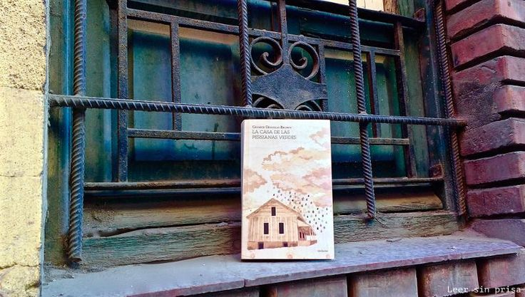 """Reseña de la novela escocesa """"La casa de las persianas verdes"""" de George Douglas Brown. Editada por Ardicia Editorial."""