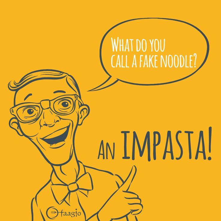 What do i call a fake noodle? #Faagio #goodfood #Impasta #puns #buns #jokes #Comfortfood #pasta #pastapuns #noodles #pastalove #pastalover
