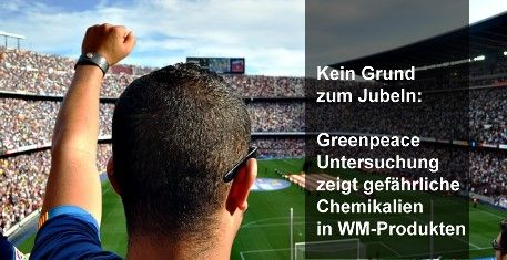 Greenpeace-Untersuchung zeigt gefährliche Chemikalien in WM-Produkten  Fußballschuhe und Torwarthandschuhe der WM-Kollektion von Adidas, Nike und Puma enthalten eine breite Palette gefährlicher Chemikalien  http://www.cleankids.de/2014/05/19/greenpeace-untersuchung-zeigt-gefaehrliche-chemikalien-in-wm-produkten/47195