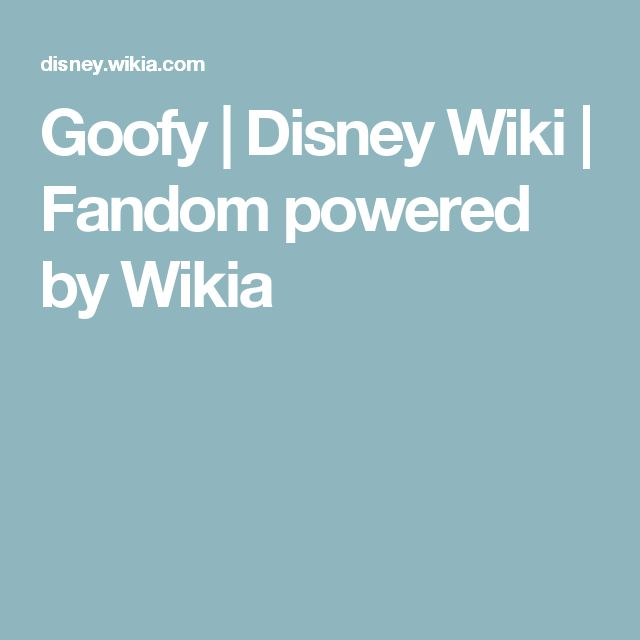 Goofy   Disney Wiki   Fandom powered by Wikia