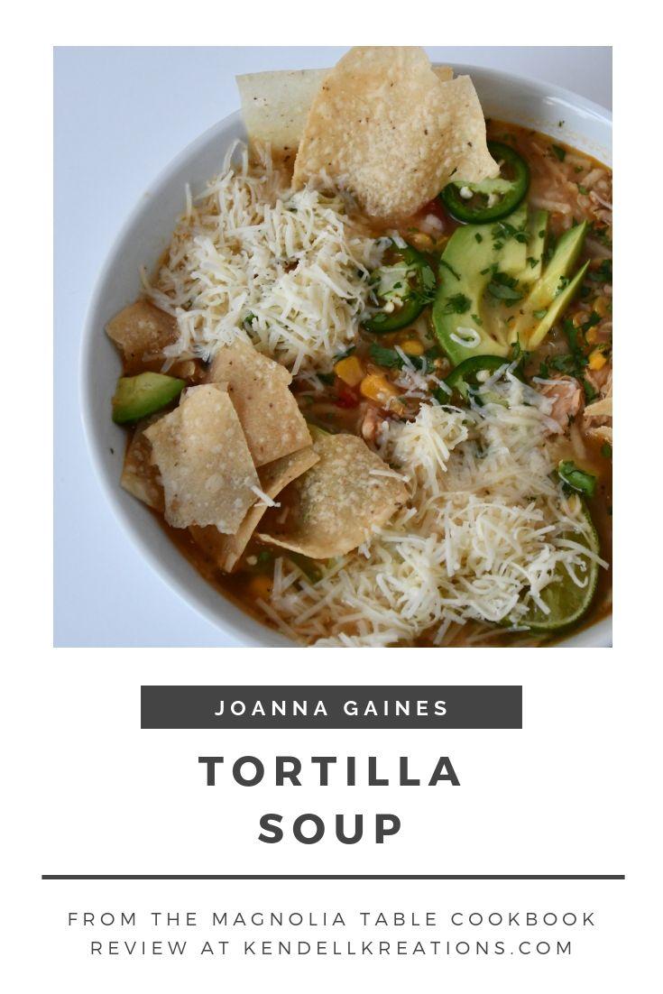 Strange Joanna Gaines Recipe For Tortilla Soup From The Magnolia Interior Design Ideas Gentotryabchikinfo