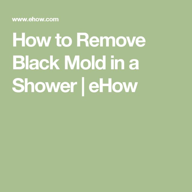Mold In Shower Paint best 20+ remove black mold ideas on pinterest | shower mold
