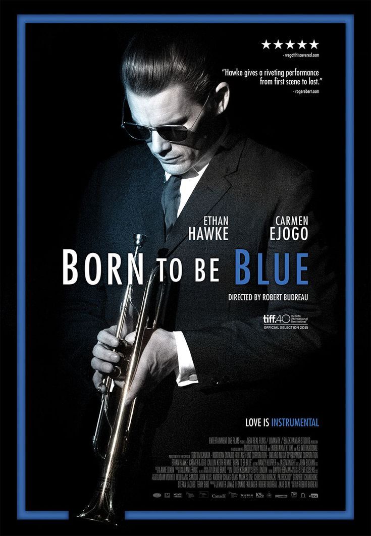 Born to Blue - Ethan Hawke plays Chet Baker - film 2015/2016 limited European release.