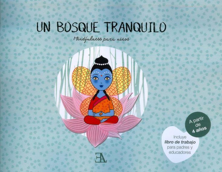 Hablamos con la pedagoga Patricia Díaz-Caneja, que acaba de lanzar al mercado editorial 'Un bosque tranquilo: Mindfulness para niños'.